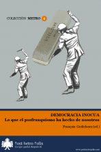 François Godicheau (coord.), Democracia inocua. Texto libre