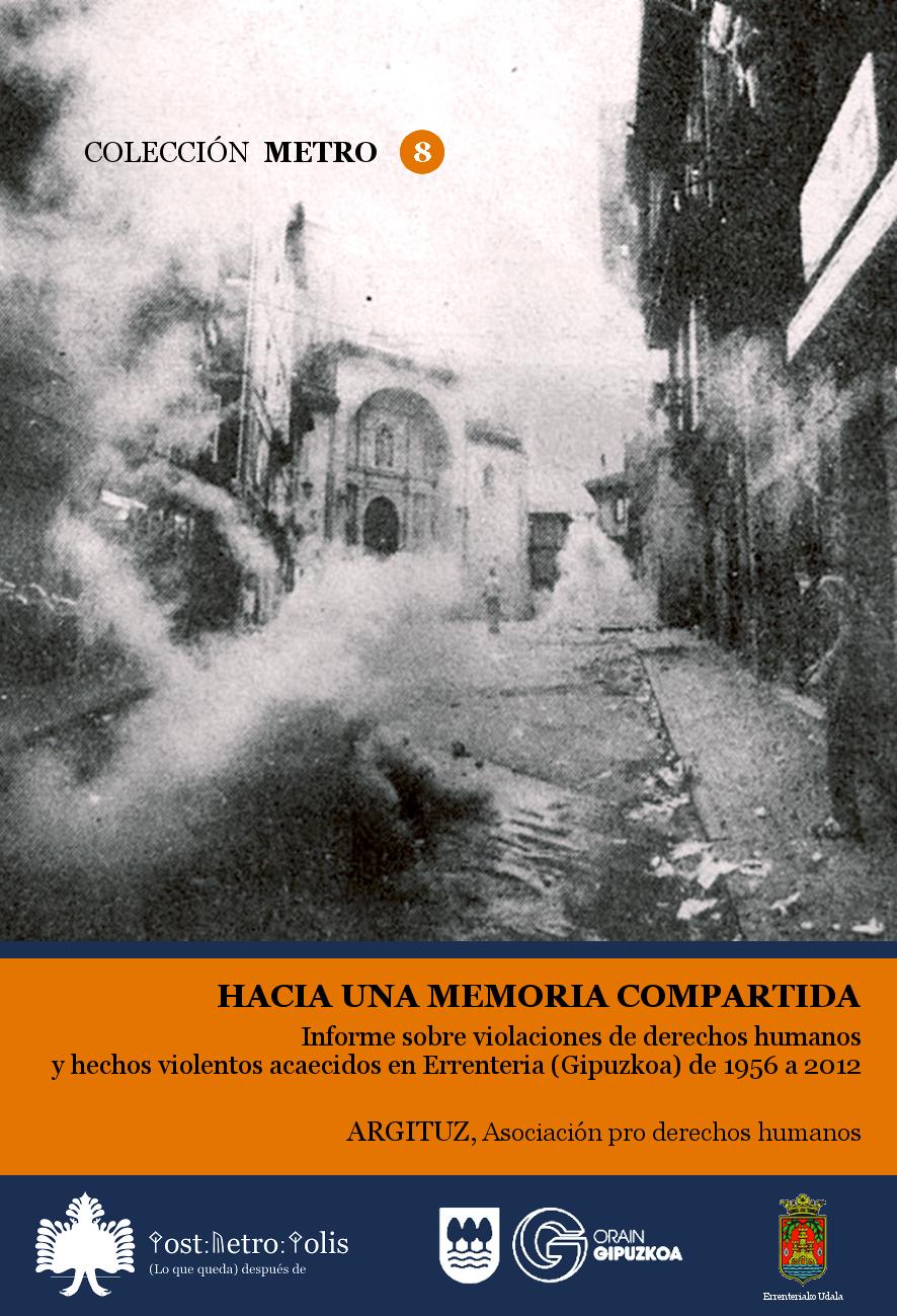 Asociación ARGITUZ, Hacia una memoria compartida. Texto libre
