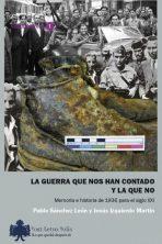 Pablo Sánchez León y Jesús Izquierdo Martín, La guerra que nos han contado y la que no. 20 euros