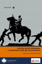 Ariel Jerez y Emilio Silva (eds.), Políticas de memoria y construcción de ciudadanía. Epub 8 euros; papel 14 euros