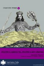 Alessandro Pizzorno, Política absoluta, política sin límites. Texto libre